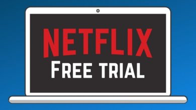 Photo of Various Ways to Get Netflix For Free