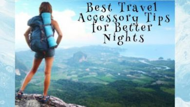 Photo of Best Travel Accessory Tips for Better Nights